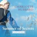 Summer of Secrets : Seasons of the Heart - eAudiobook