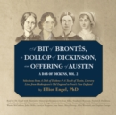 A Bit of Brontes, a Dollop of Dickinson, an Offering of Austen - eAudiobook