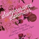 Summertime Splendor - eAudiobook