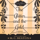 The Glitter and the Gold - eAudiobook