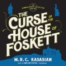 The Curse of the House of Foskett - eAudiobook