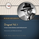 Dragnet, Vol. 1 - eAudiobook