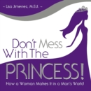 Don't Mess with the Princess - eAudiobook