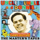 Uncle Dunkle and Donnie, Vol. 3 - eAudiobook