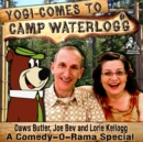 Yogi Comes to Camp Waterlogg - eAudiobook