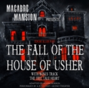 Macabre Mansion Presents ... The Fall of the House of Usher - eAudiobook