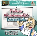 Professor Whatchamacallit's Interstitials - eAudiobook