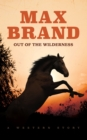 Out of the Wilderness - eBook