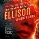 Ellison Wonderland - eAudiobook