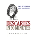 Descartes in 90 Minutes - eAudiobook