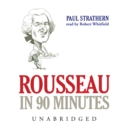 Rousseau in 90 Minutes - eAudiobook