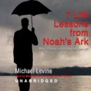Seven Life Lessons from Noah's Ark - eAudiobook