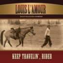 Keep Travelin', Rider - eAudiobook