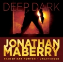 Deep, Dark - eAudiobook