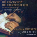 The Practice of the Presence of God and As a Man Thinketh - eAudiobook
