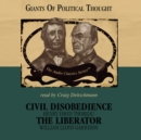 Civil Disobedience and The Liberator - eAudiobook