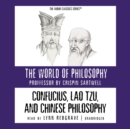 Confucius, Lao Tzu, and Chinese Philosophy - eAudiobook