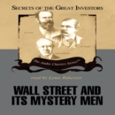 Wall Street and Its Mystery Men - eAudiobook