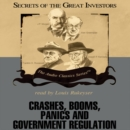 Crashes, Booms, Panics, and Government Regulation - eAudiobook