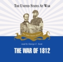 The War of 1812 - eAudiobook