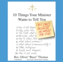 10 Things Your Minister Wants to Tell You : (But Can't Because He Needs the Job) - eAudiobook