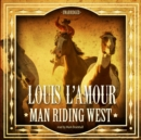 Man Riding West - eAudiobook