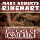 The Case of Jennie Brice - eAudiobook