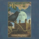 The Ravenmaster's Secret : Escape from the Tower of London - eAudiobook