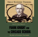 Frank Knight and the Chicago School : The Role of Economic Uncertainty - eAudiobook