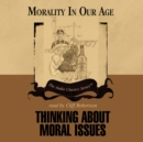 Thinking about Moral Issues - eAudiobook