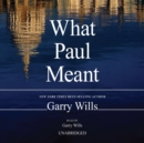 What Paul Meant - eAudiobook