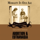 Abortion and Euthanasia - eAudiobook