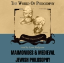 Maimonides and Medieval Jewish Philosophy - eAudiobook