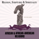 African and African-American Religions - eAudiobook