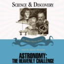 Astronomy : The Heavenly Challenge - eAudiobook