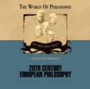 Twentieth Century European Philosophy - eAudiobook