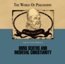 Duns Scotus and Medieval Christianity - eAudiobook