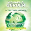 The Most Successful Small Business in the World : The First Ten Principles - eAudiobook
