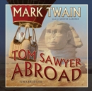 Tom Sawyer Abroad - eAudiobook