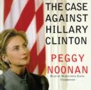 The Case against Hillary Clinton - eAudiobook