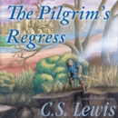 The Pilgrim's Regress - eAudiobook