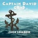Captain David Grief - eAudiobook