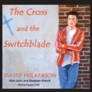 The Cross and the Switchblade - eAudiobook