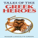 Tales of the Greek Heroes - eAudiobook