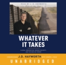 Whatever It Takes - eAudiobook