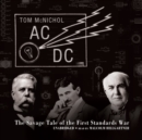 AC/DC : The Savage Tale of the First Standards War - eAudiobook