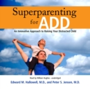 Superparenting for ADD - eAudiobook
