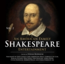 An American Family Shakespeare Entertainment, Vol. 2 - eAudiobook
