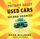 The Patron Saint of Used Cars and Second Chances : A Memoir - eAudiobook