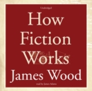 How Fiction Works - eAudiobook